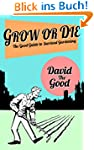 Grow or Die: The Good Guide to Surviv...