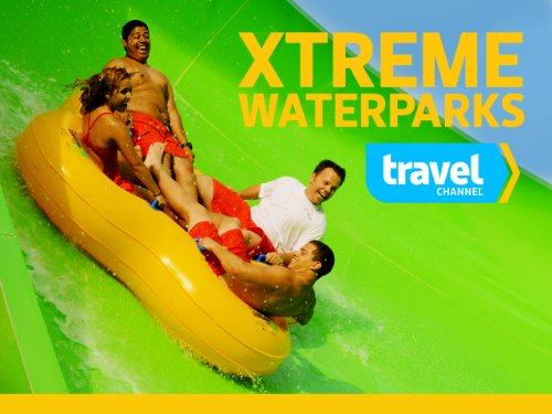Xtreme Waterparks Season 2