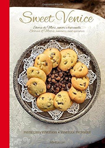 Sweet Venice: Venetian Patisserie by Dammone
