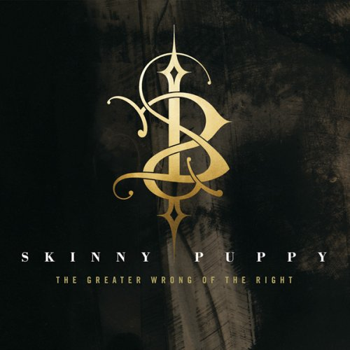 Skinny Puppy-The Greater Wrong Of The Right-(Remastered)-2014-C4 Download