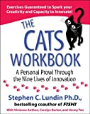 img - for The CATS Workbook: A Personal Prowl Through the Nine Lives of Innovation book / textbook / text book