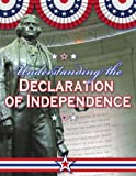Understanding the Declaration of Independence (Documenting Early America)