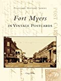 Fort Myers in Vintage Postcards (Postcard History Series)
