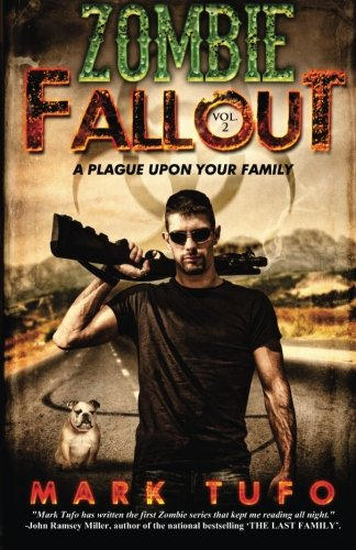 Zombie Fallout 2: A Plague Upon Your Family: Volume 2