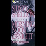 Morning, Noon, and Night | [Sidney Sheldon]