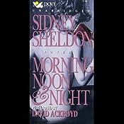 Morning, Noon, and Night | [Sidney Sheldon]