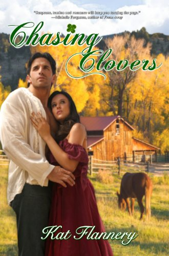 Chasing Clovers by Kat Flannery