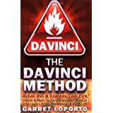 The Da Vinci Method - Break Out & Express Your Fire ~ Garret LoPorto
