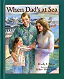 img - for When Dad's at Sea book / textbook / text book
