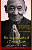 img - for By Palden Gyatso The Autobiography of a Tibetan Monk (1st. Amer. Ed) book / textbook / text book