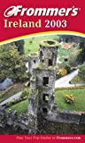 Frommers Ireland 2003 (Frommers Complete Guides)