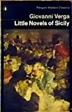 Little Novels of Sicily (Modern Classics) (0140032509) by Verga, Giovanni