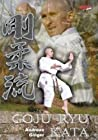 17 Goju-Ryu Kata