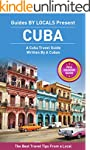 Cuba: By Locals FULL COUNTRY GUIDE -...