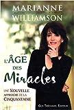 L'âge des Miracles - Une Nouvelle approche de la Cinquantaine