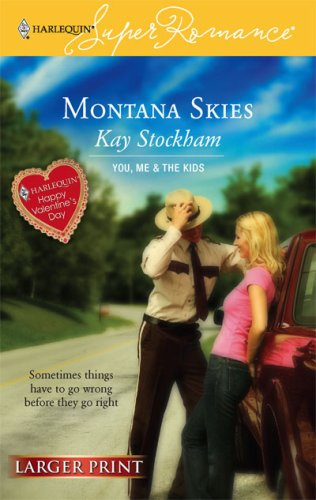 Image for Montana Skies (You, Me and the Kids) (Larger Print Harlequin Superromance, No 1395)