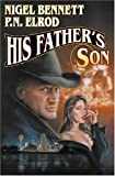 His Father's Son (0671319817) by Bennett, Nigel