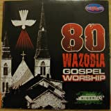 80 Wazobia Gospel WORSHIP CD Album (Original CD Sold by Pinnacle Stores)
