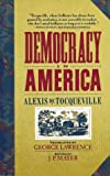 Democracy in America (0060915226) by Alexis De Tocqueville