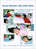 img - for Sweet Dreams, My Little Ones! [With CD] book / textbook / text book