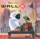 echange, troc Disney Pixar, Gaëtan Coz, Giorgio Vallorani, Maria Elena Naggi, Collectif - Wall-E