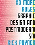 No more rules:graphic design and postmodernism