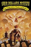 The House With a Clock In Its Walls (Lewis Barnavelt) (0142402575) by Bellairs, John