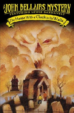 The House With a Clock In Its Walls (Lewis Barnavelt), JOHN BELLAIRS
