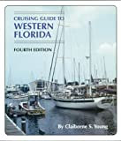 img - for Cruising Guide to Western Florida (Cruising Guides Series) book / textbook / text book