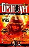 Last Monarch (The Destroyer, No. 120) (0373632355) by Warren Murphy