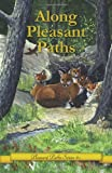 img - for Along Pleasant Paths book / textbook / text book