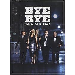 Bye Bye 2010-12