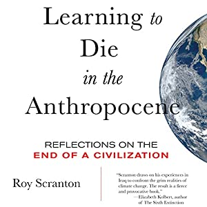 Learning to Die in the Anthropocene Audiobook