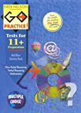 Go Practice! Multiple Choice Pack 11+ (Go Practice Tests)