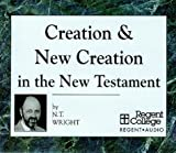 Image of Creation & New Creation in the New Testament