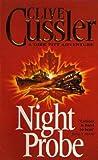 Clive Cussler Night Probe!