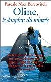echange, troc Pascale Noa Bercovitch - Oline, le dauphin du miracle