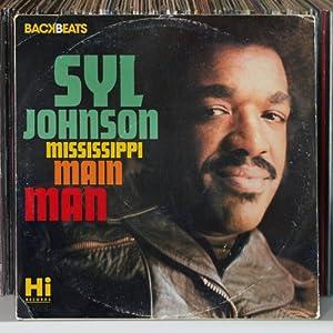 Backbeats Artists Series: SYL Johnson - Mississippi Mainman