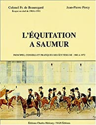 L'�quitation � Saumur par Fran�ois de Beauregard