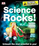 Science Rocks! (0756671981) by Winston, Robert