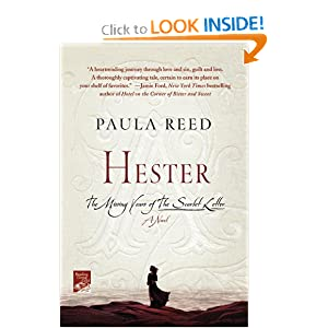 Hester: The Missing Years of The Scarlet Letter: A Novel Paula Reed