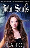 Twin Souls (Nevermore, Book 1) - A Vampire Hunter Book