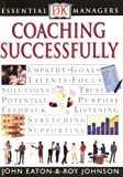 img - for DK Essential Managers: Coaching Successfully book / textbook / text book