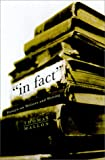 In Fact: Essays on Writers and Writing (0375409165) by Mallon, Thomas