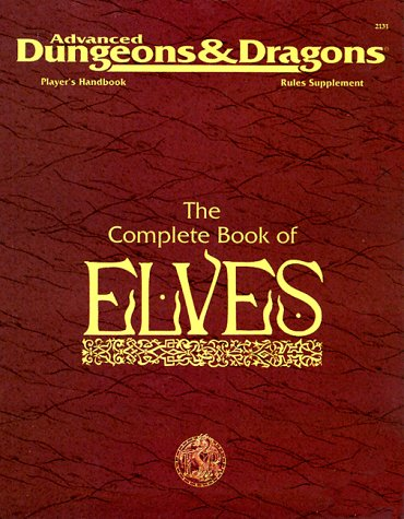 The Complete Book of Elves (Advanced Dungeons & Dragons, Player's Handbook Rules Supplement #2131