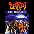 Lordi : The Market Square Massacre