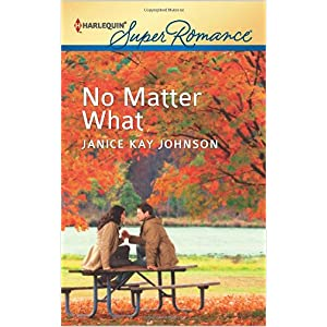 No Matter What by Janice Kay Johnson