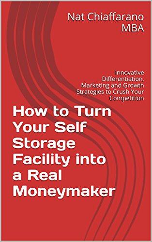 how-to-turn-your-self-storage-facility-into-a-real-moneymaker-innovative-differentiation-marketing-a