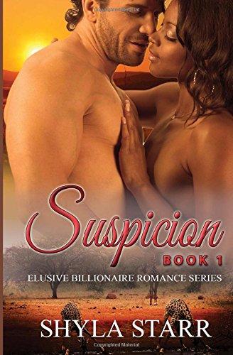 Suspicion: Elusive Billionaire Romance Series, Book 1 (Volume 1)