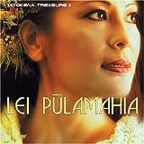 Ho'okena Treasure, Vol. 2: Lei Pulamahia